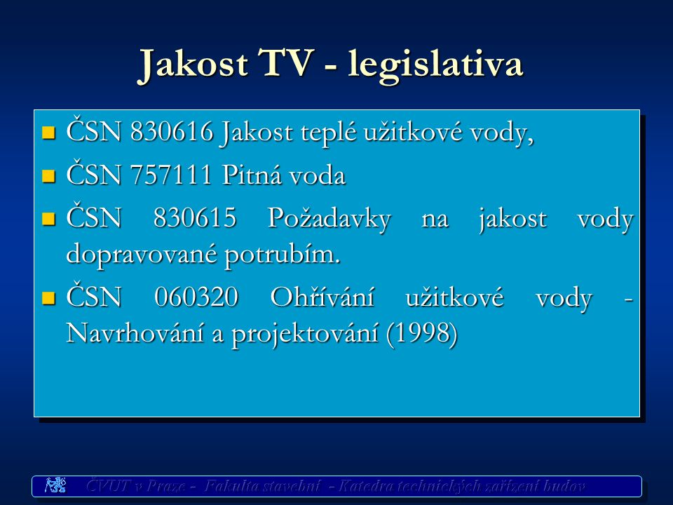 Jakost TV - legislativa