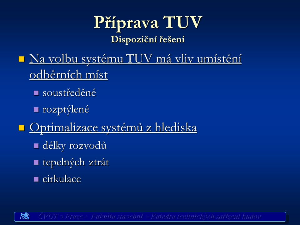 Příprava TUV Dispoziční řešení