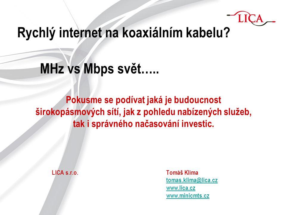 Rychlý internet na koaxiálním kabelu