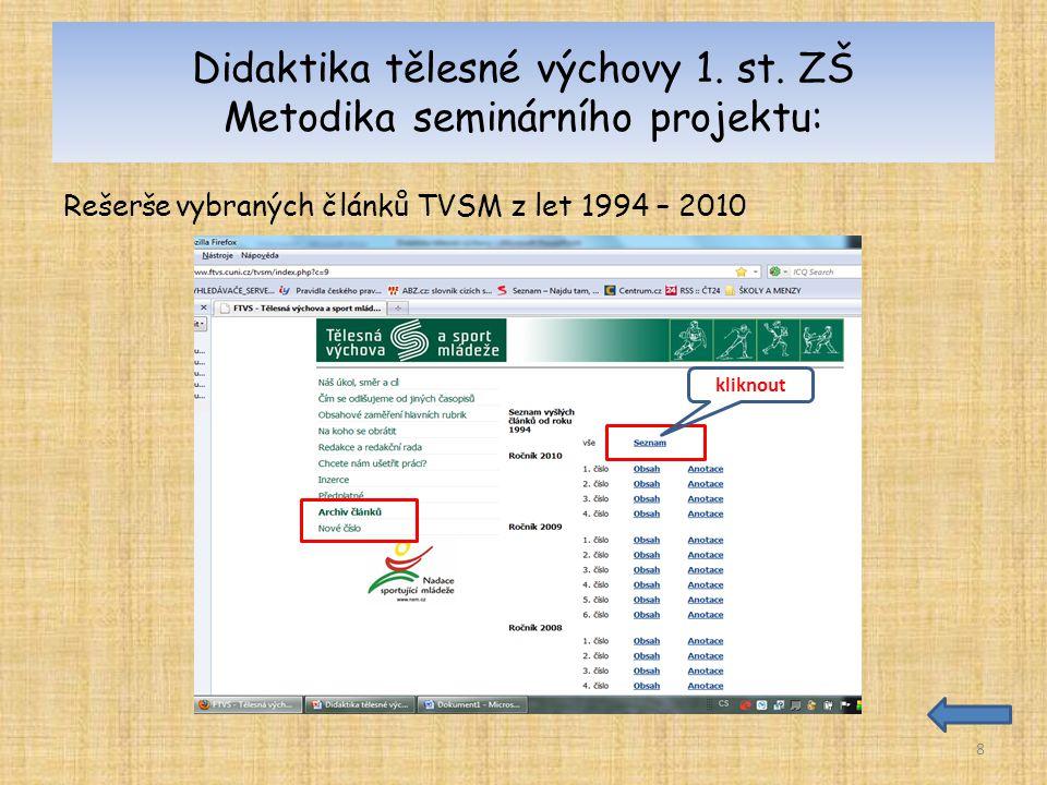 Didaktika tělesné výchovy 1. st. ZŠ Metodika seminárního projektu: