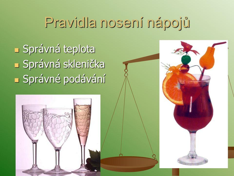 Pravidla nosení nápojů