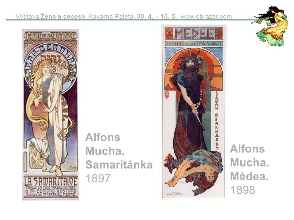 Alfons Mucha. Samaritánka 1897 Alfons Mucha. Médea. 1898