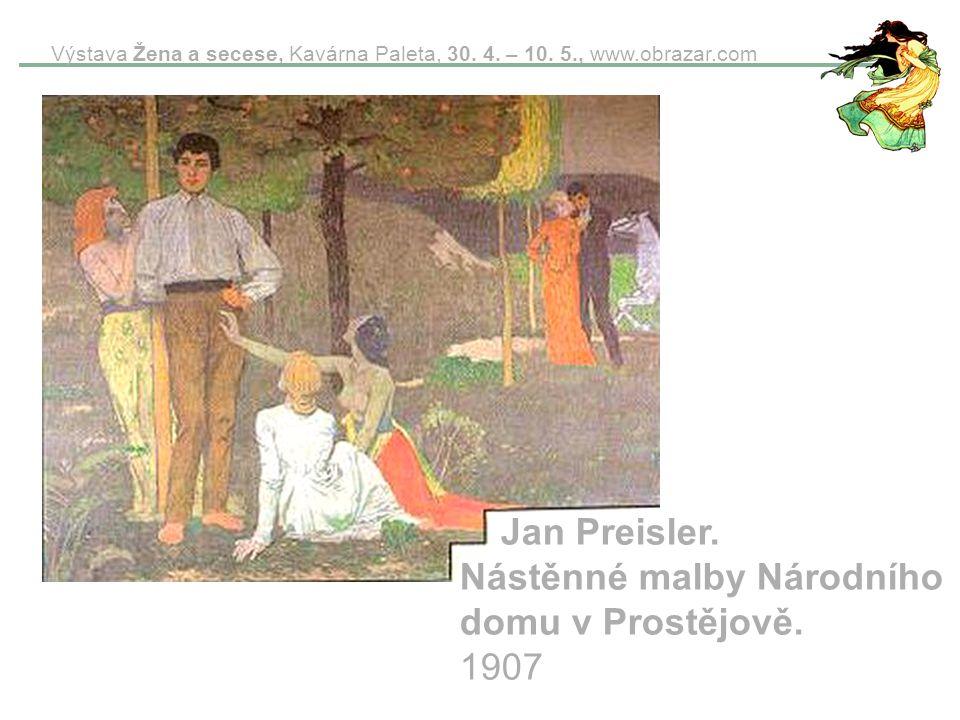 Jan Preisler. Nástěnné malby Národního domu v Prostějově. 1907