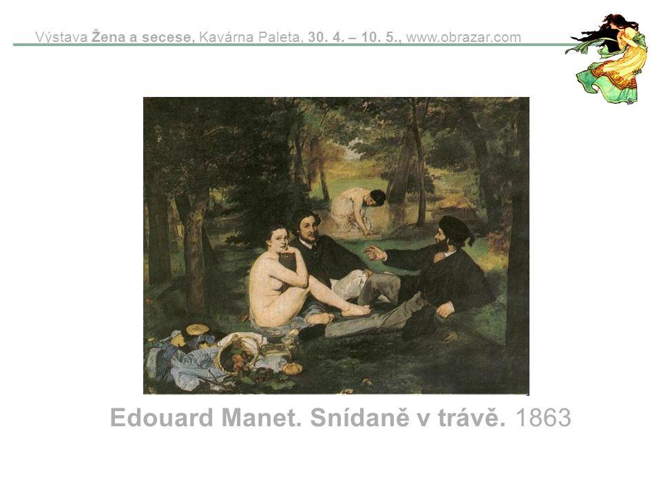 Edouard Manet. Snídaně v trávě. 1863