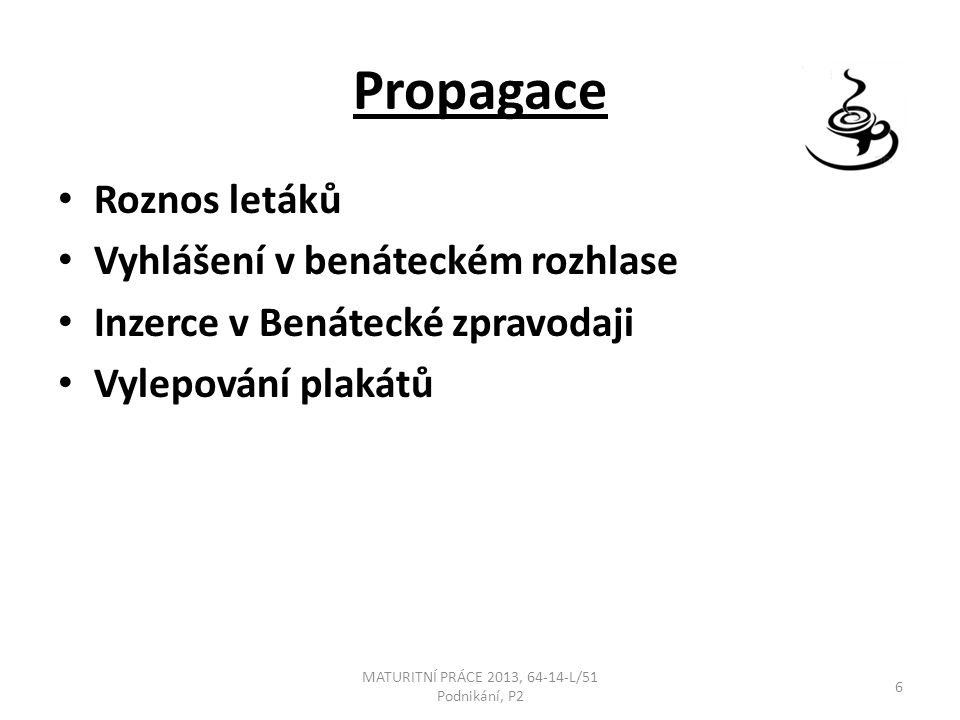 MATURITNÍ PRÁCE 2013, 64-14-L/51 Podnikání, P2