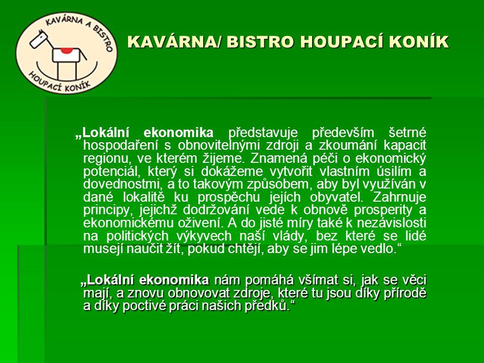 KAVÁRNA/ BISTRO HOUPACÍ KONÍK