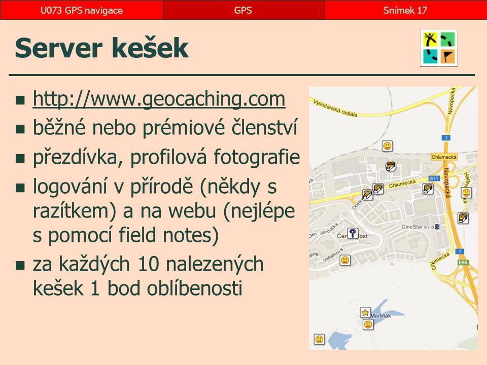 Server kešek http://www.geocaching.com běžné nebo prémiové členství