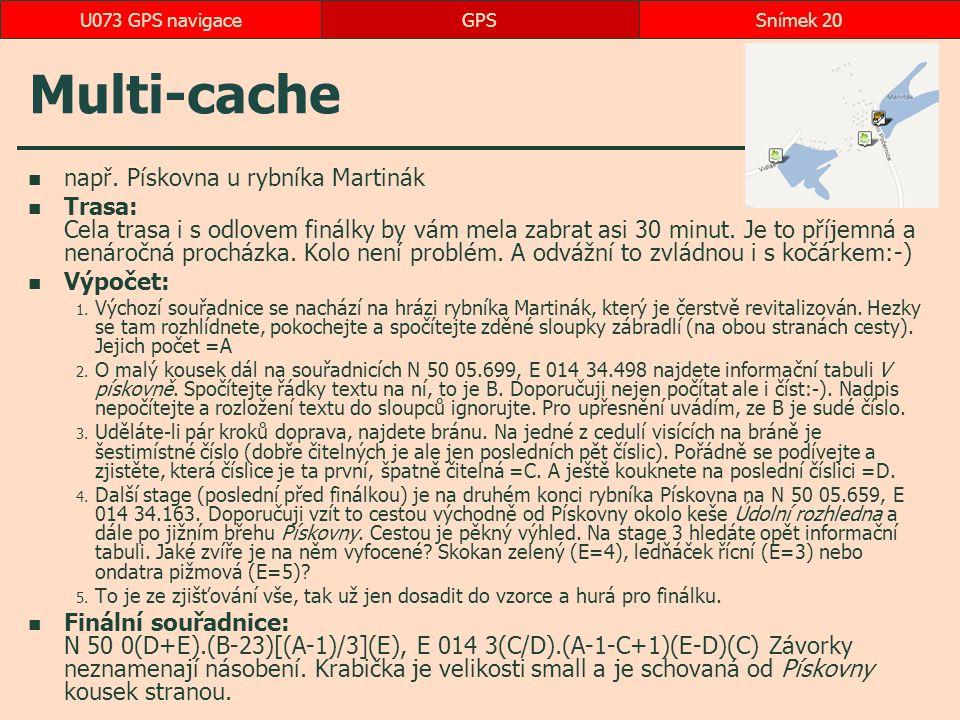 Multi-cache např. Pískovna u rybníka Martinák