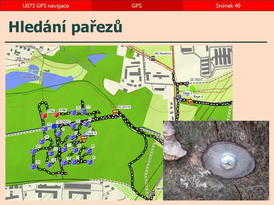U073 GPS navigace GPS Hledání pařezů