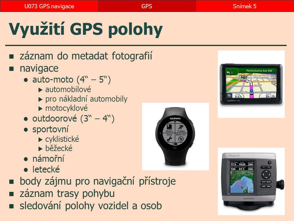 Využití GPS polohy záznam do metadat fotografií navigace