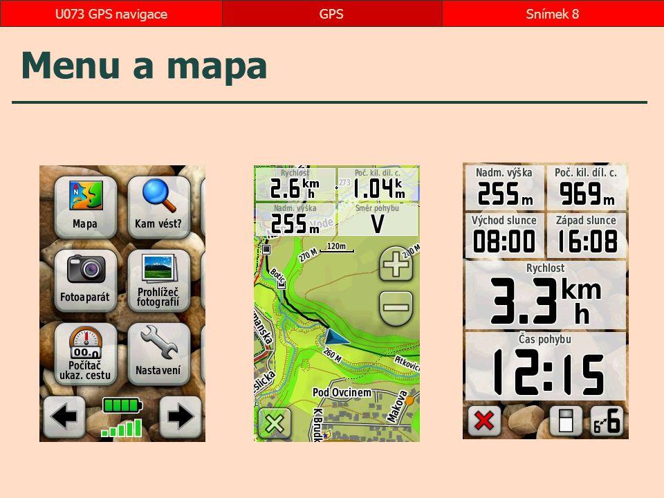 U073 GPS navigace GPS Menu a mapa
