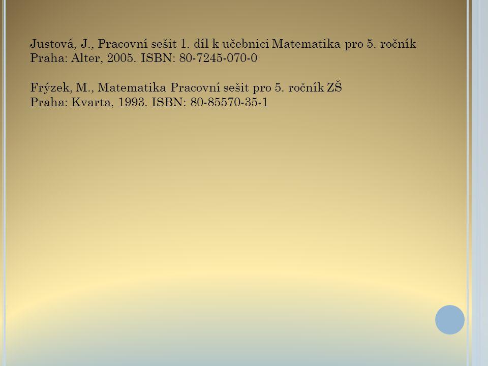 Justová, J., Pracovní sešit 1. díl k učebnici Matematika pro 5. ročník