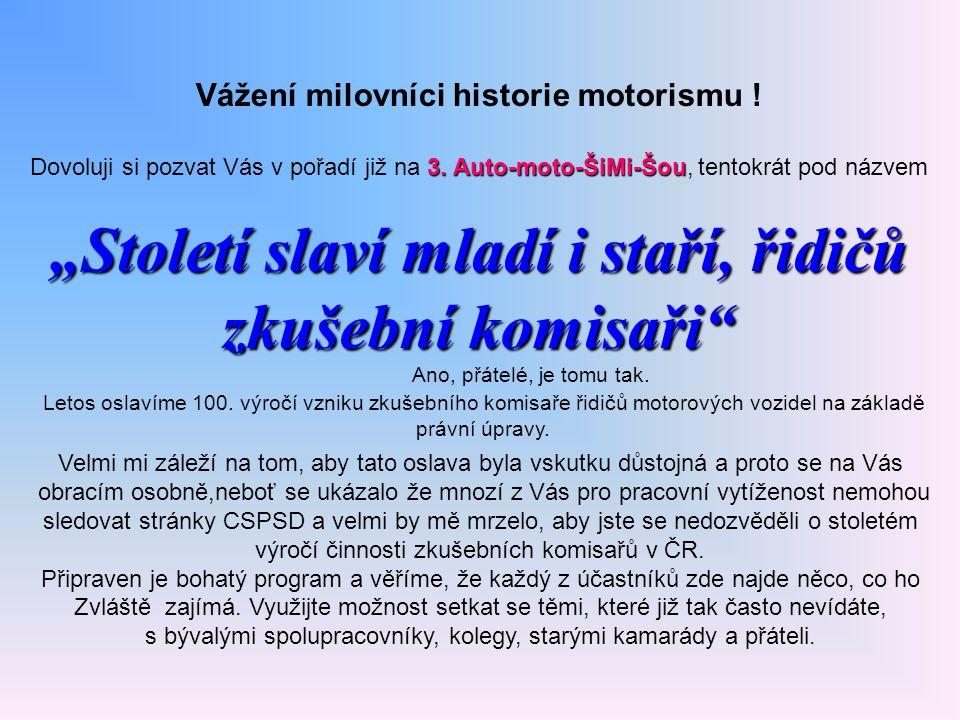 Vážení milovníci historie motorismu !