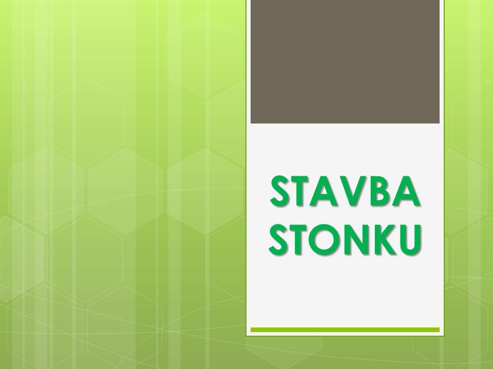 STAVBA STONKU