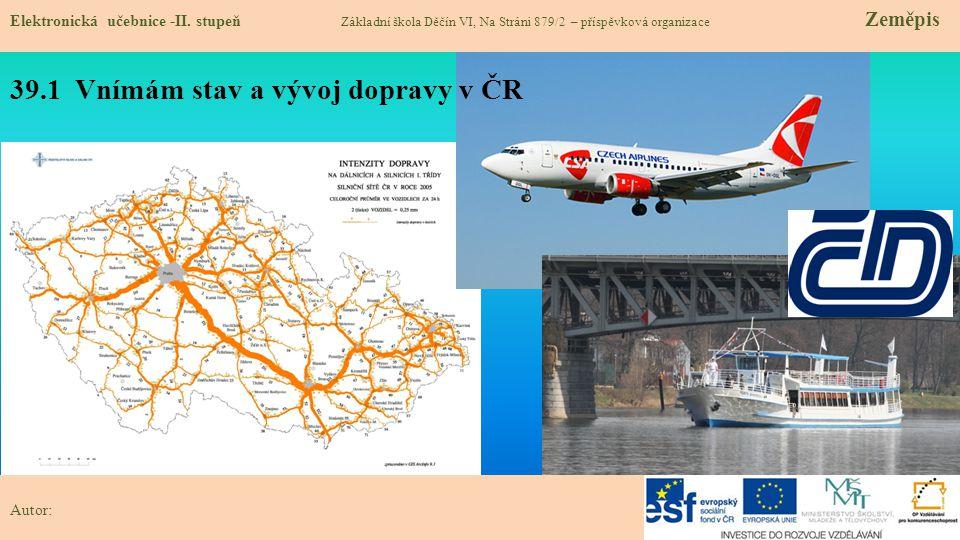 39.1 Vnímám stav a vývoj dopravy v ČR