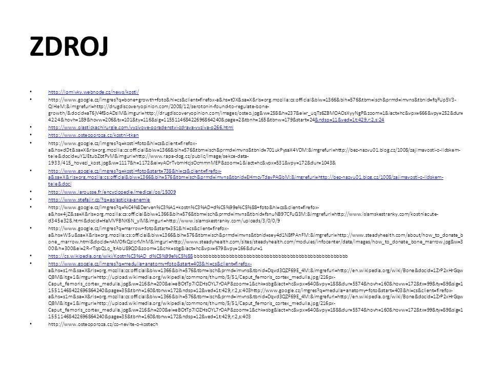 ZDROJ http://lomivky.webnode.cz/news/kosti/