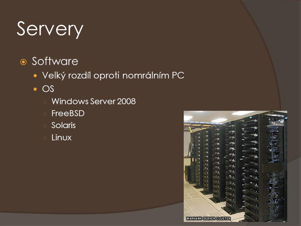 Servery Software Velký rozdíl oproti nomrálním PC OS