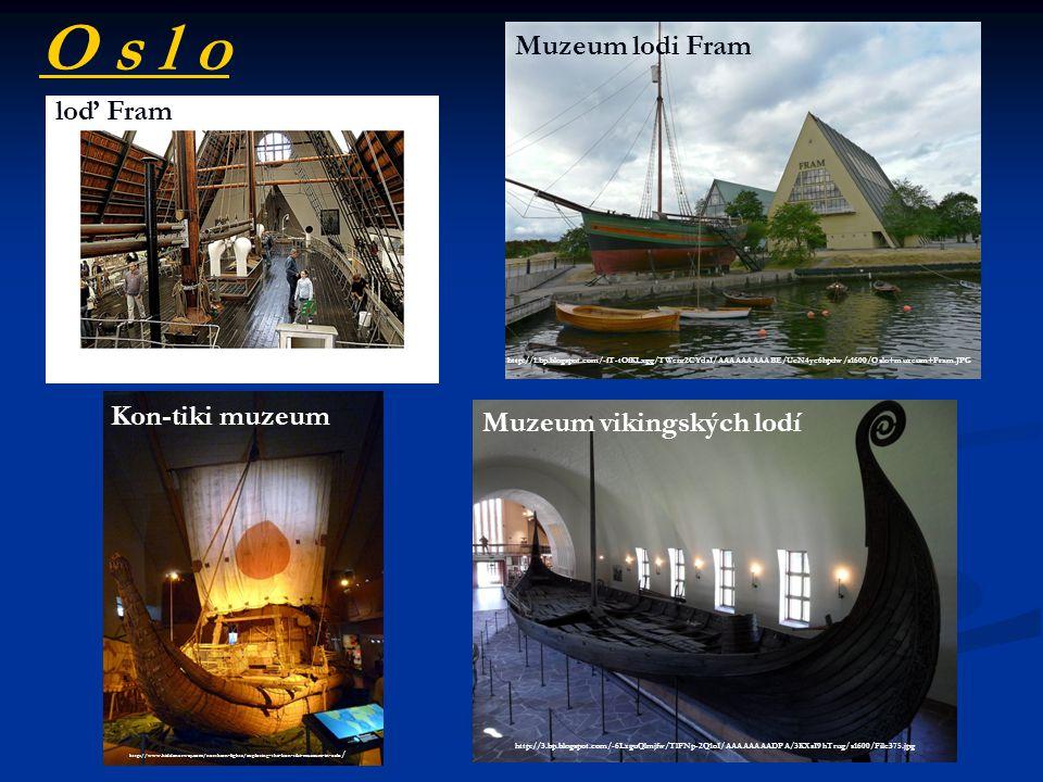 O s l o Muzeum lodi Fram loď Fram Kon-tiki muzeum