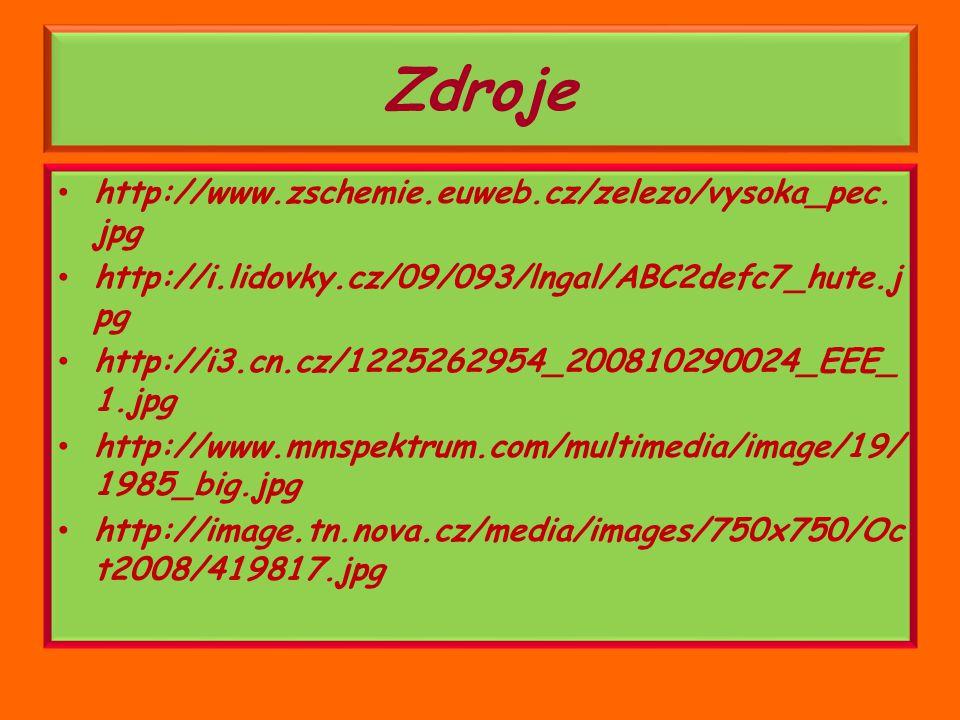 Zdroje http://www.zschemie.euweb.cz/zelezo/vysoka_pec.jpg