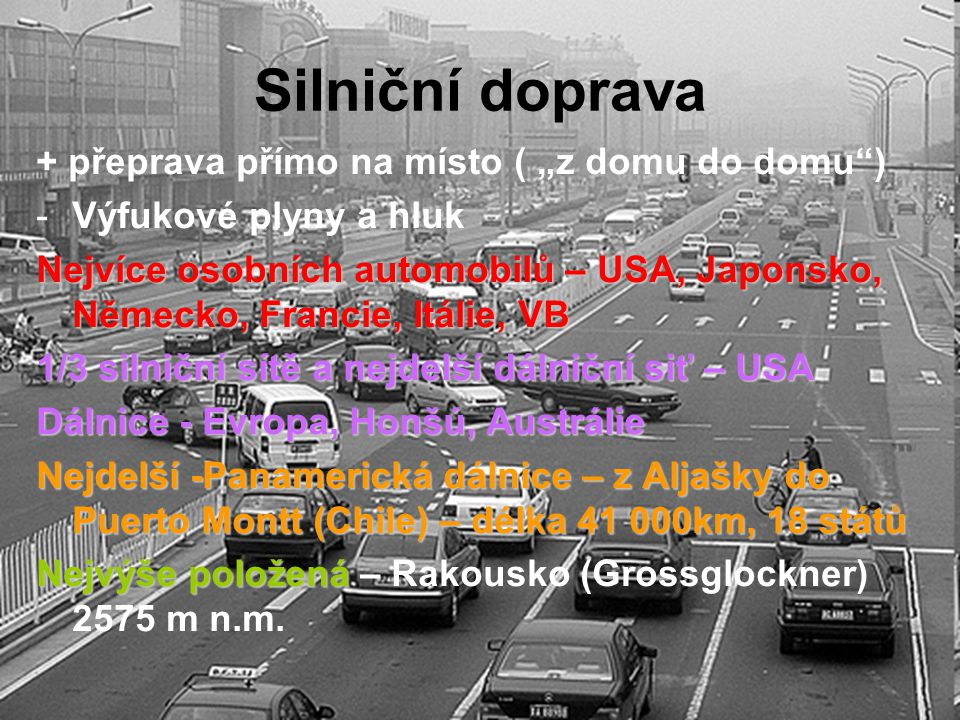 """Silniční doprava + přeprava přímo na místo ( """"z domu do domu )"""
