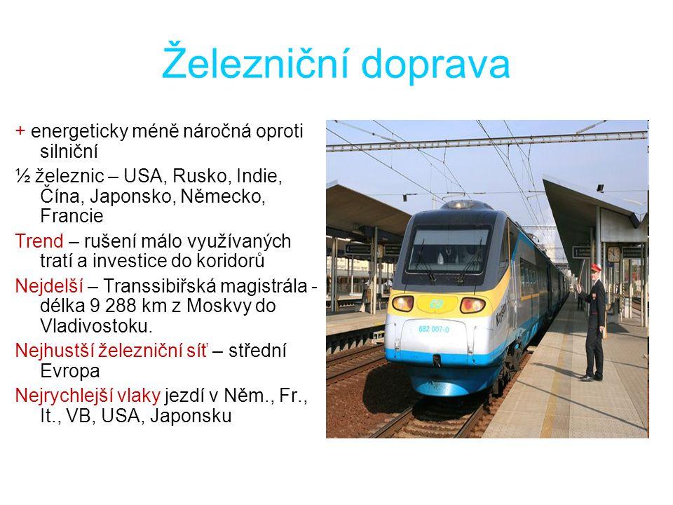 Železniční doprava + energeticky méně náročná oproti silniční