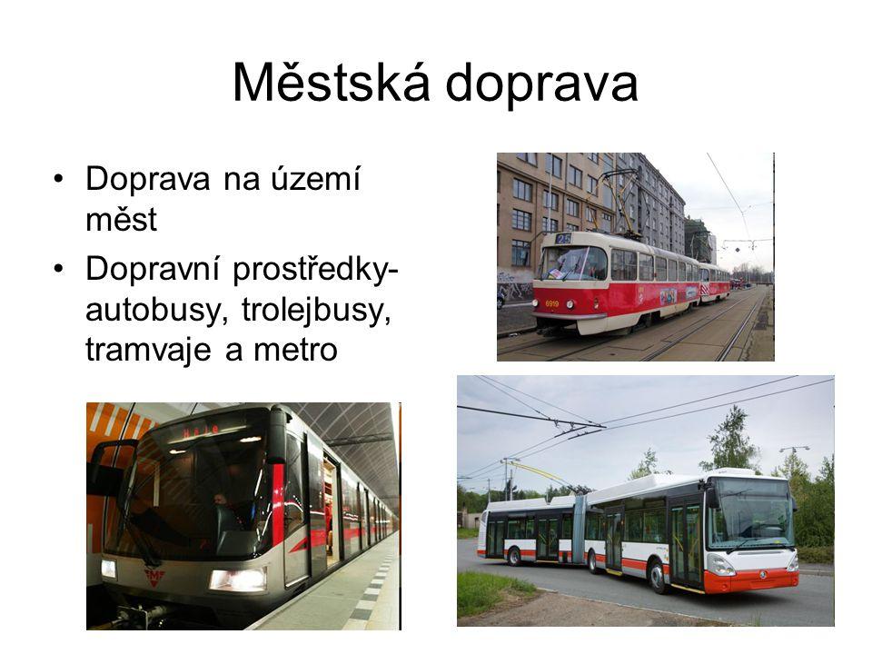 Městská doprava Doprava na území měst
