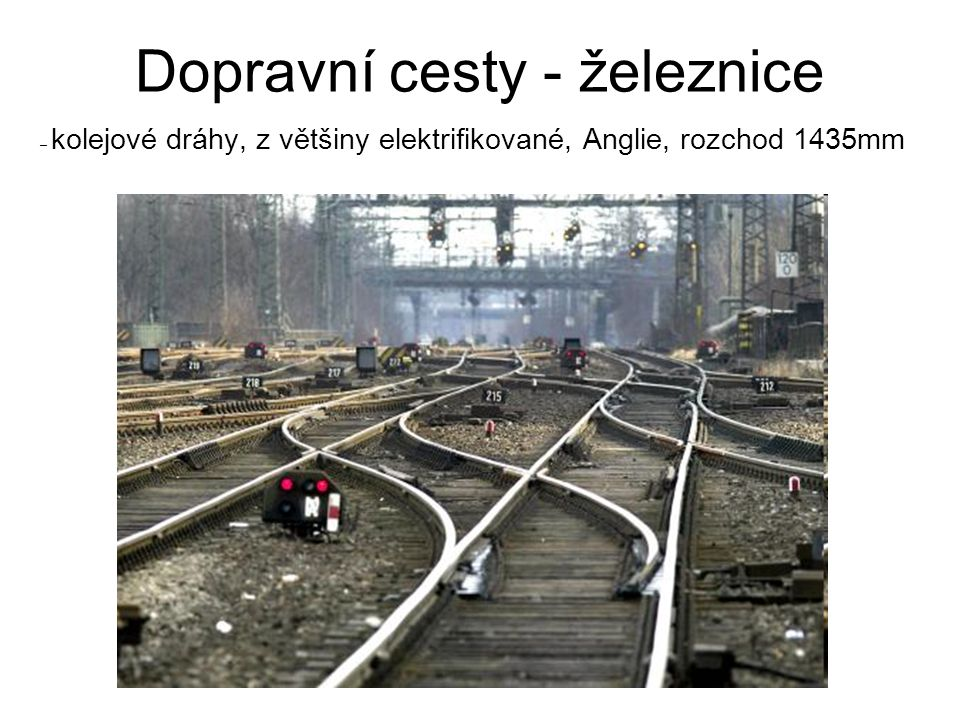 Dopravní cesty - železnice