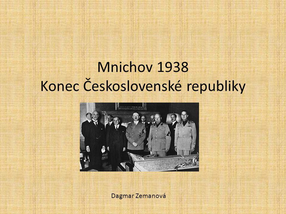 Mnichov 1938 Konec Československé republiky