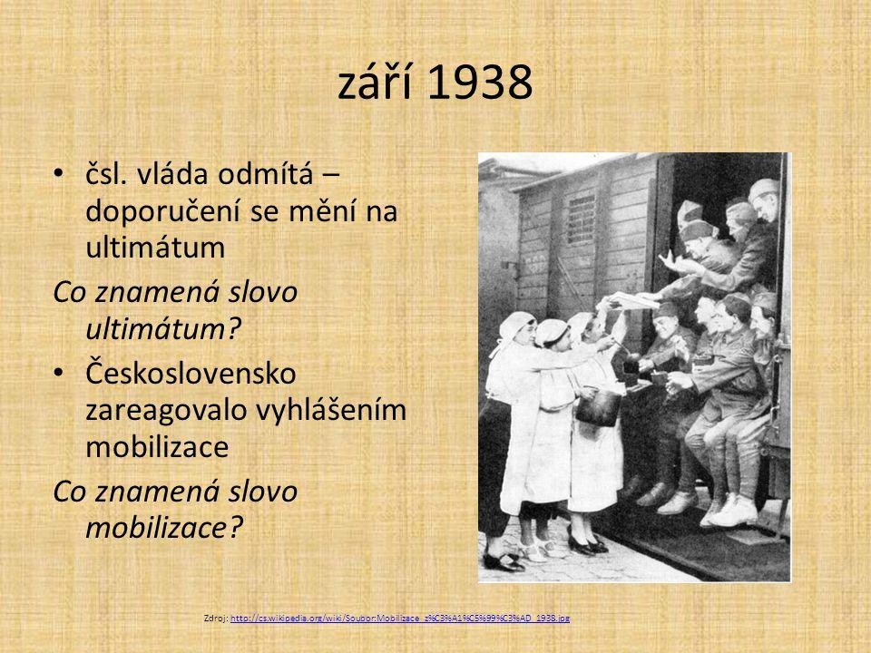 září 1938 čsl. vláda odmítá – doporučení se mění na ultimátum