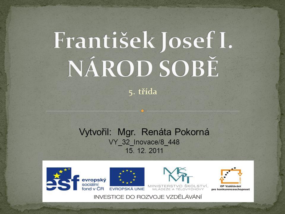 František Josef I. NÁROD SOBĚ