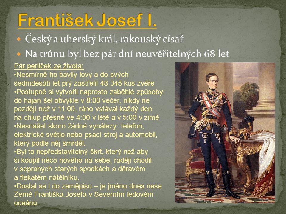 František Josef I. Český a uherský král, rakouský císař