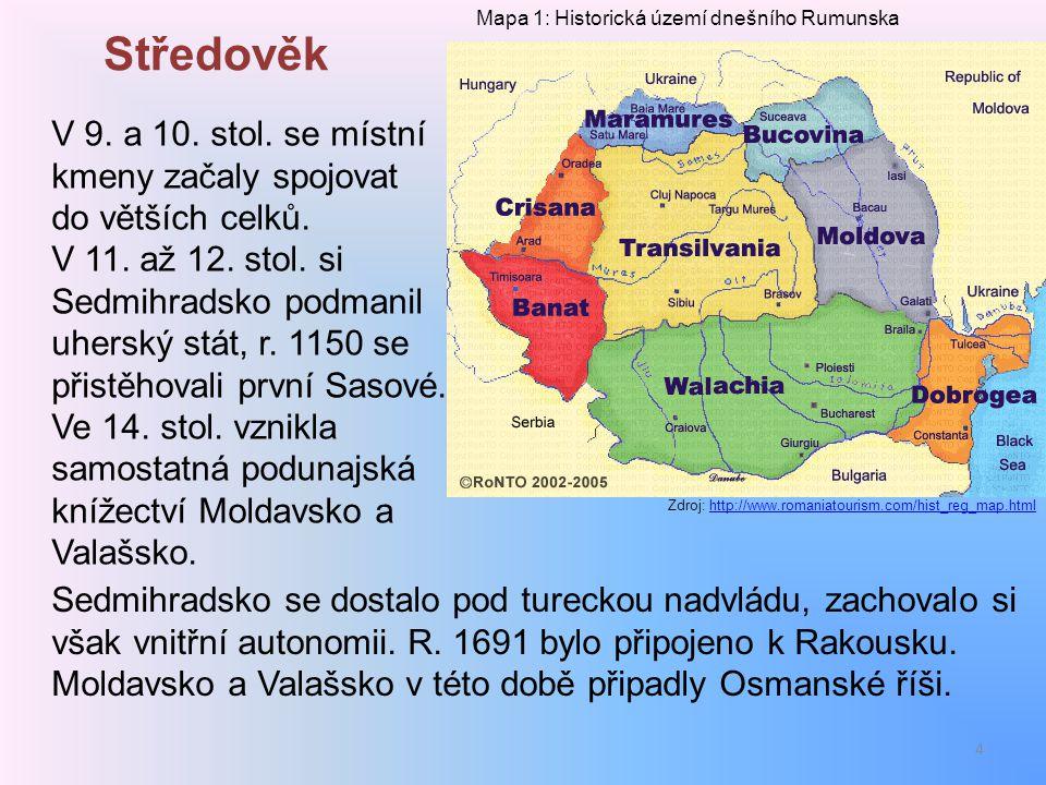 Středověk Mapa 1: Historická území dnešního Rumunska.