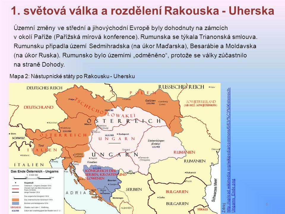 1. světová válka a rozdělení Rakouska - Uherska