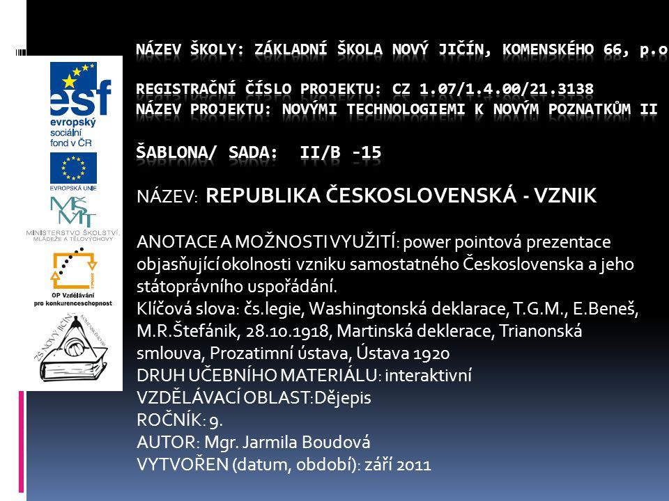 NÁZEV: REPUBLIKA ČESKOSLOVENSKÁ - VZNIK