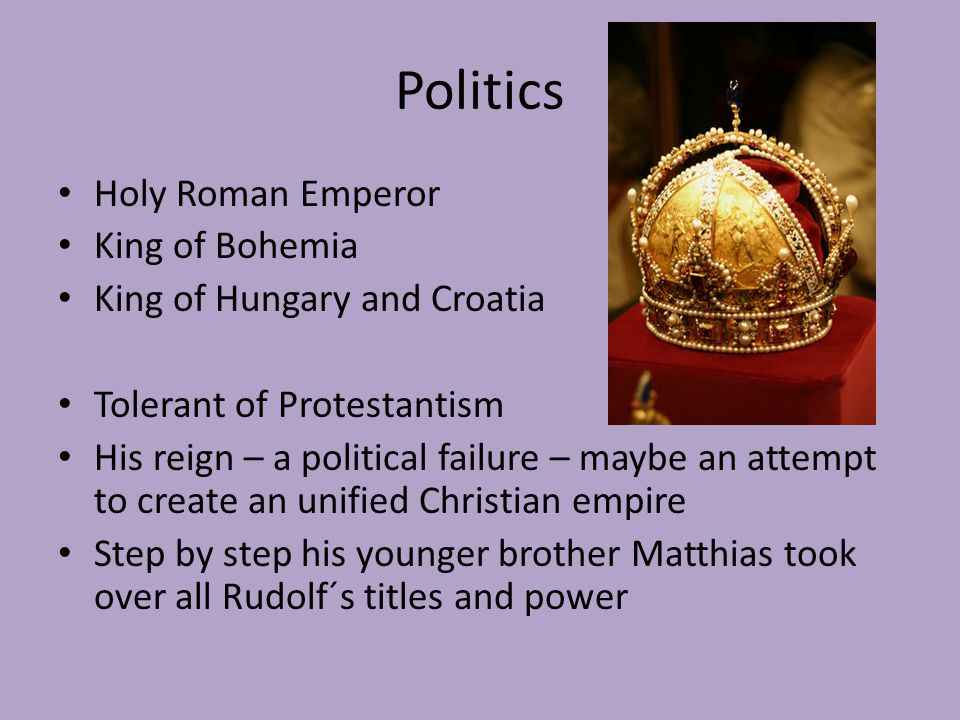 Politics Holy Roman Emperor King of Bohemia
