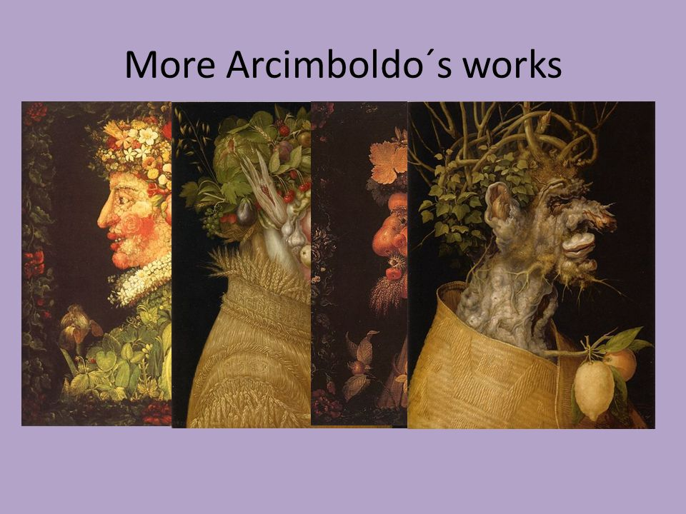 More Arcimboldo´s works