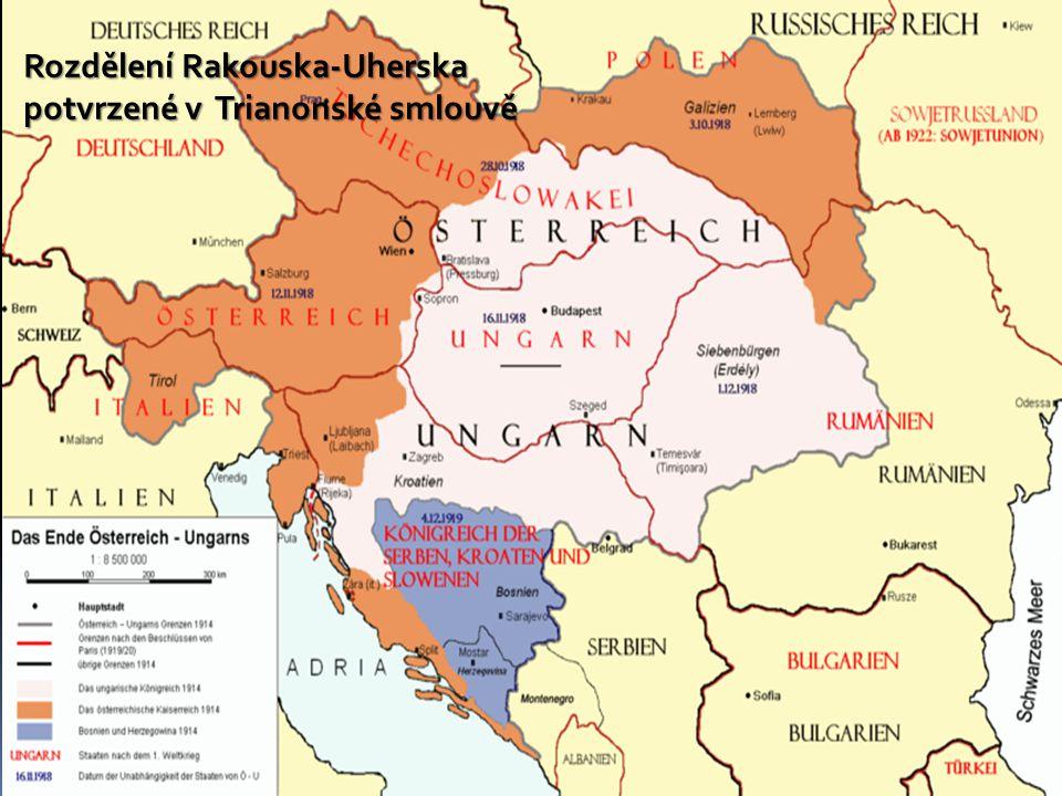 Rozdělení Rakouska-Uherska potvrzené v Trianonské smlouvě