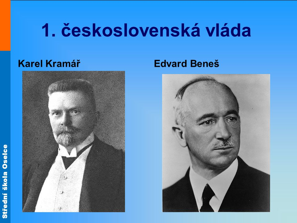 1. československá vláda Karel Kramář Edvard Beneš