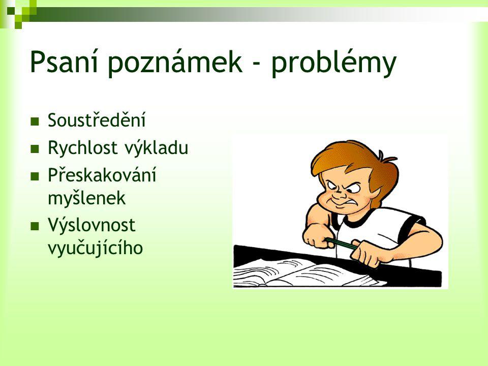 Psaní poznámek - problémy