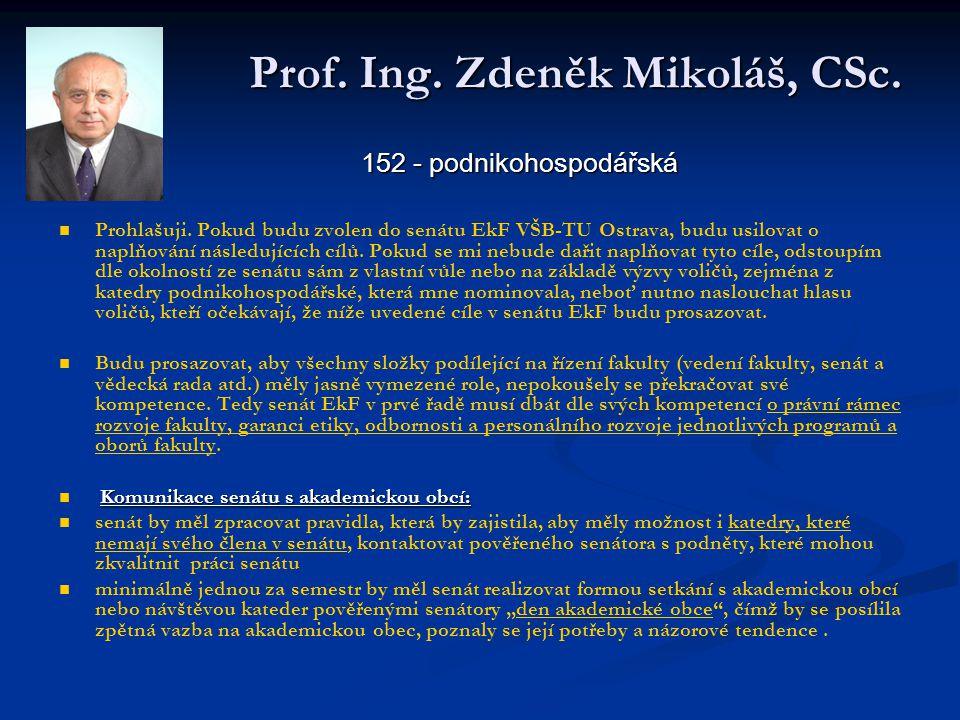 Prof. Ing. Zdeněk Mikoláš, CSc.