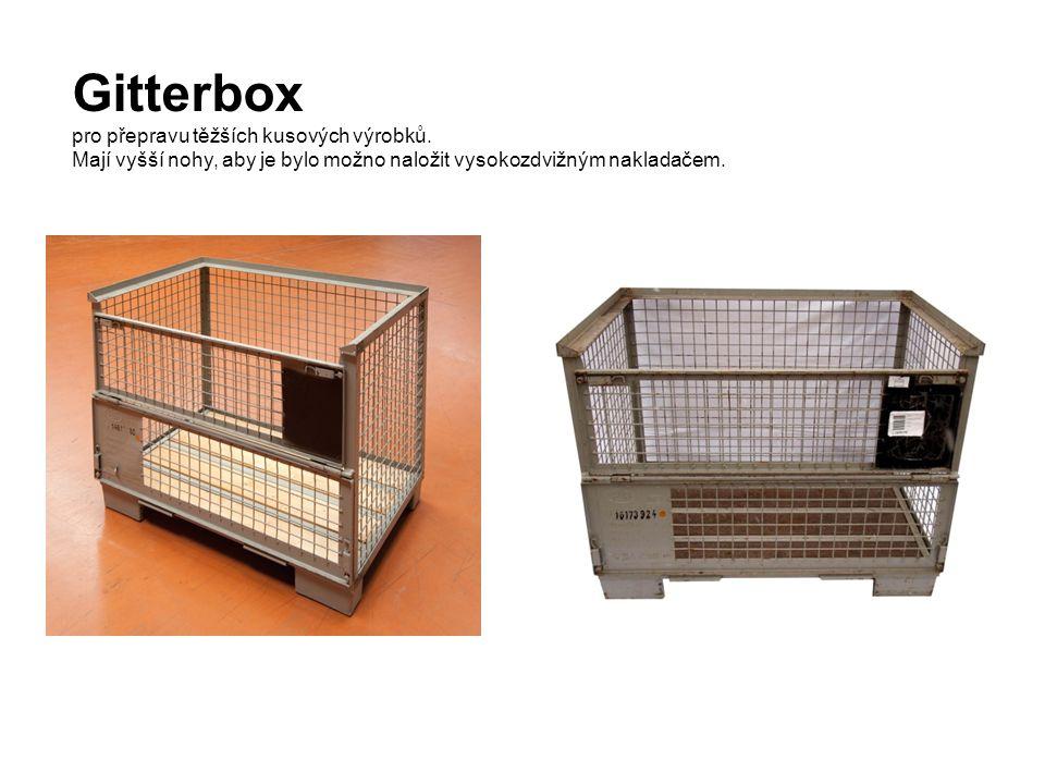 Gitterbox pro přepravu těžších kusových výrobků.