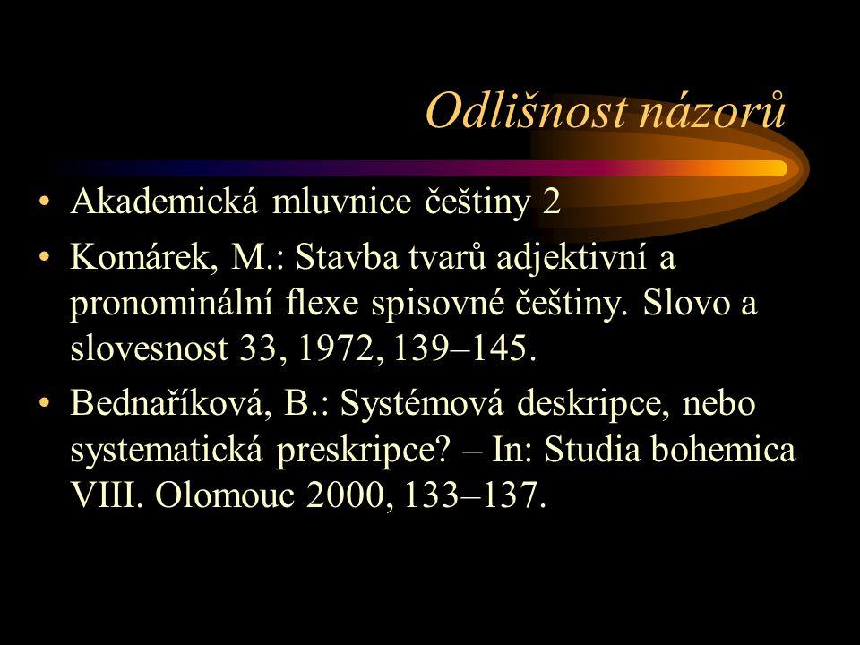 Odlišnost názorů Akademická mluvnice češtiny 2