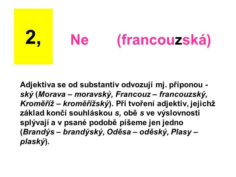 2, Ne (francouzská)