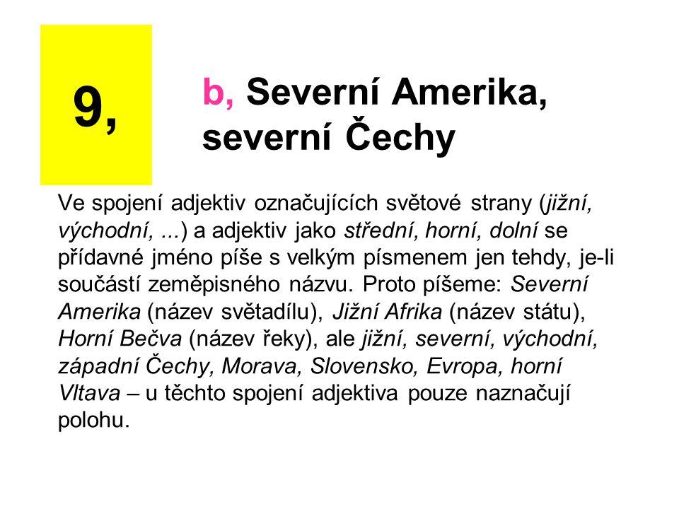 9, b, Severní Amerika, severní Čechy