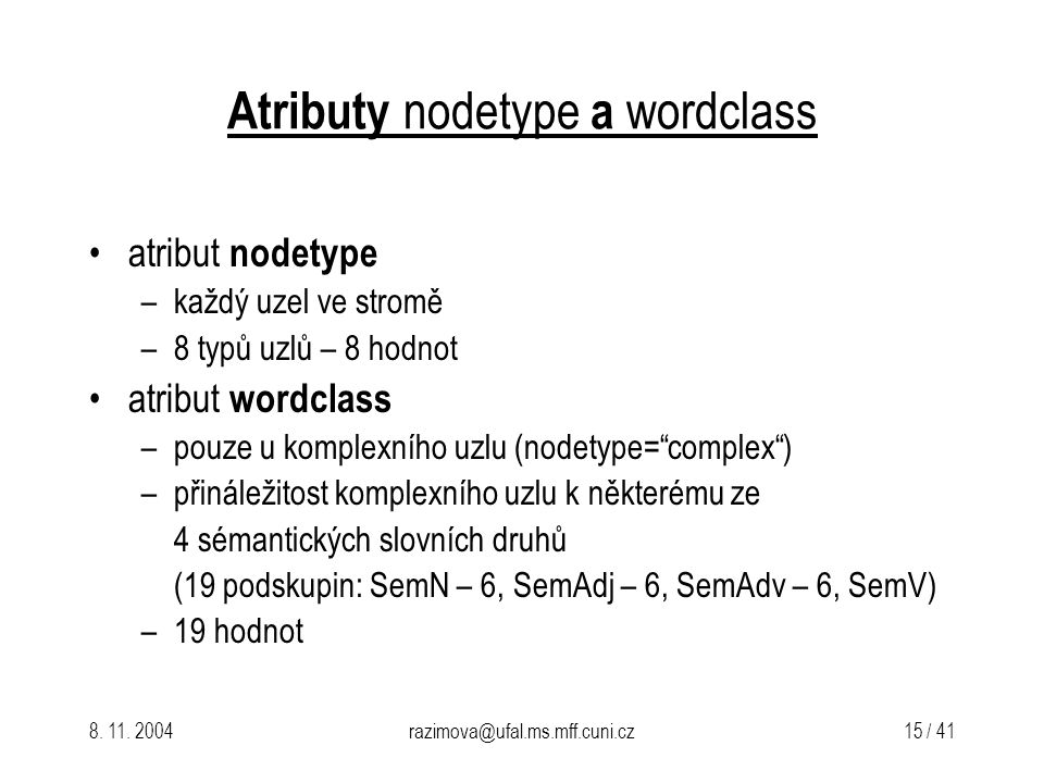 Atributy nodetype a wordclass