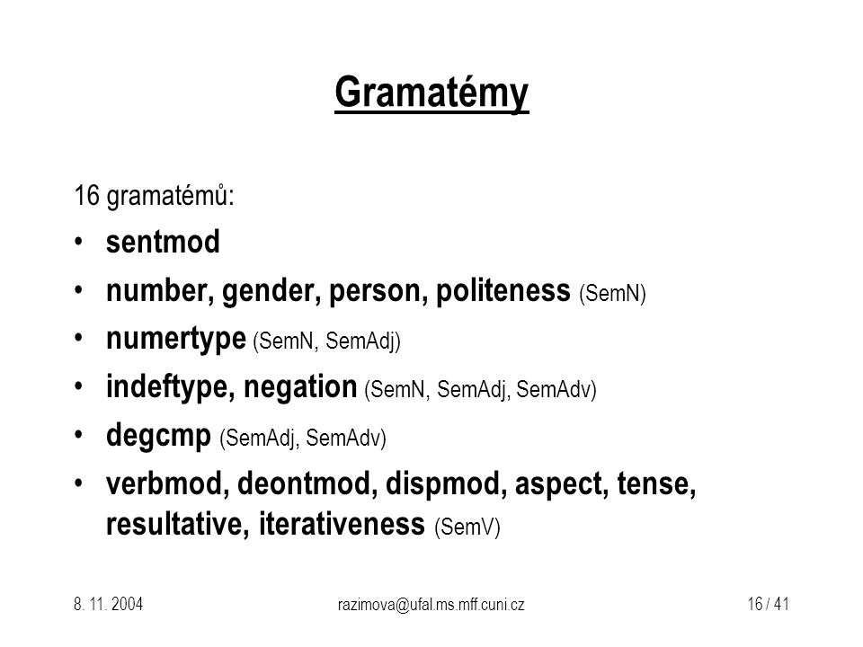 Gramatémy sentmod number, gender, person, politeness (SemN)