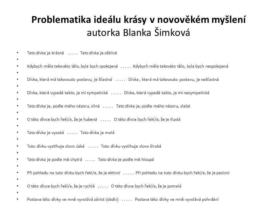 Problematika ideálu krásy v novověkém myšlení autorka Blanka Šimková