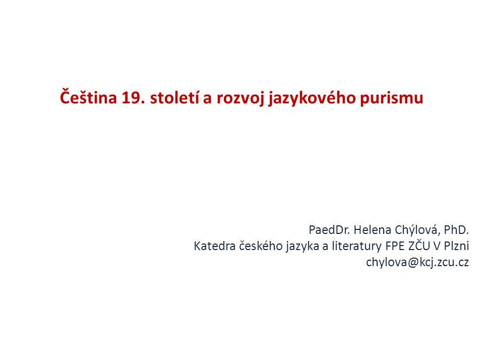 Čeština 19. století a rozvoj jazykového purismu