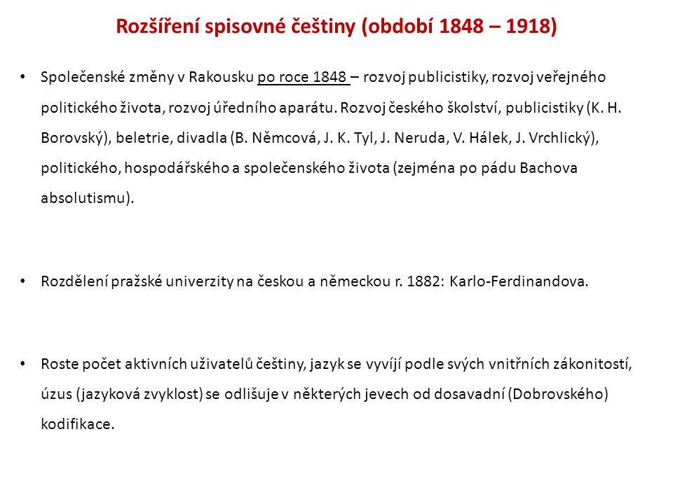 Rozšíření spisovné češtiny (období 1848 – 1918)