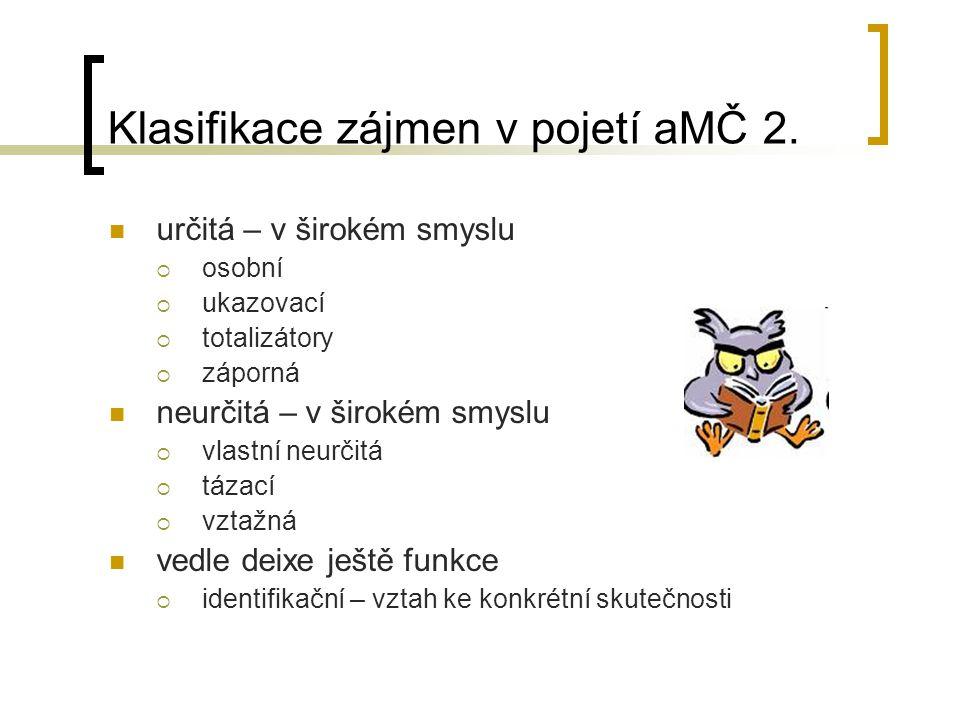 Klasifikace zájmen v pojetí aMČ 2.